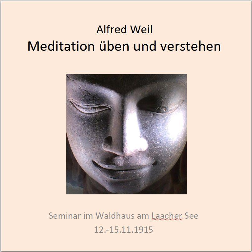 Meditation üben und verstehen